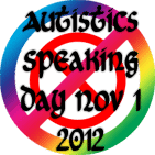 Autistics Speaking Day 2012